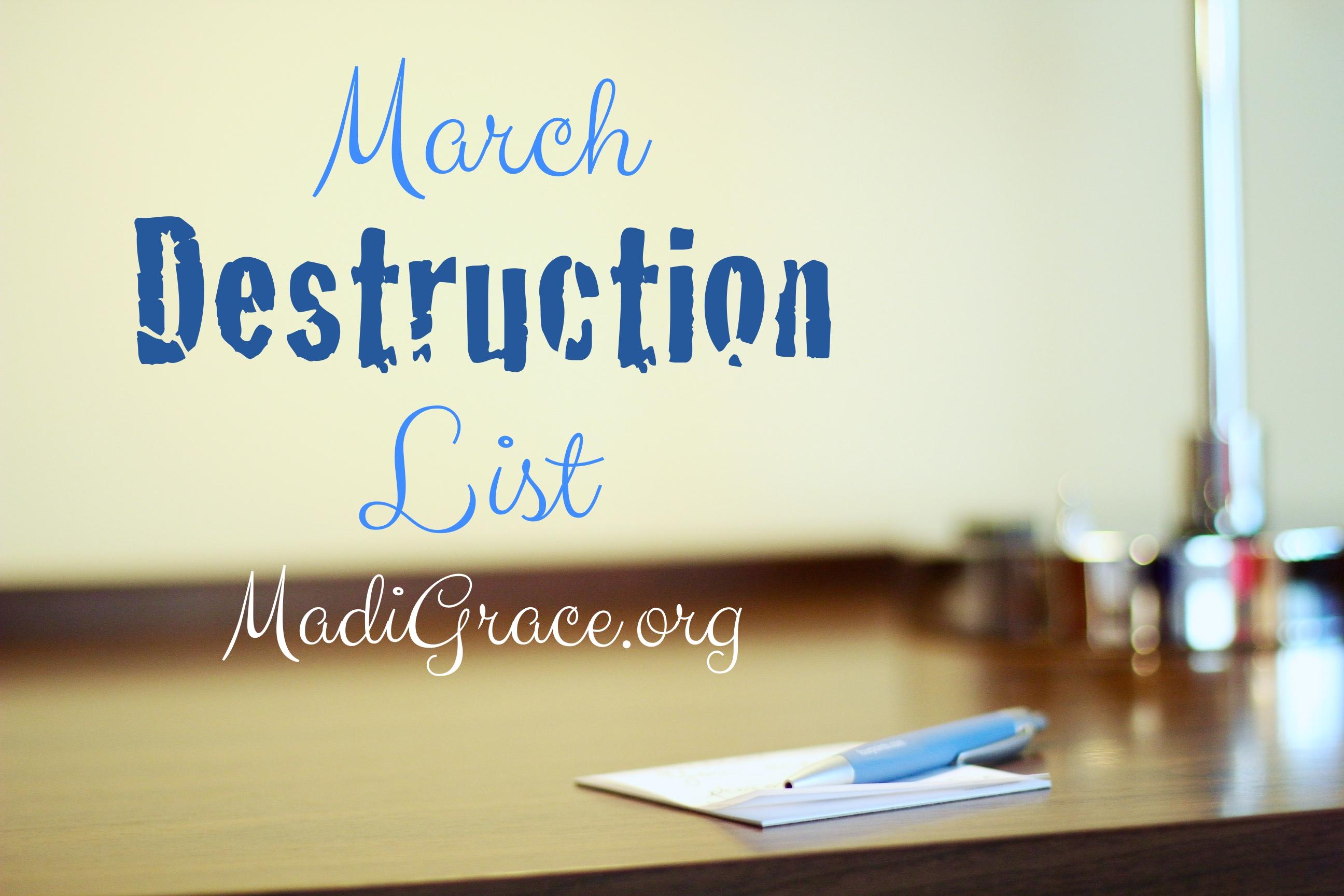 March Destruction List