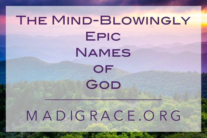 The Mind-Blowingly Epic Names of God