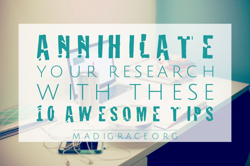 Annihilate Your Research with These 10 Awesome Tips
