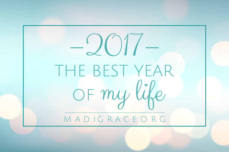 2017: The Best Year of My Life