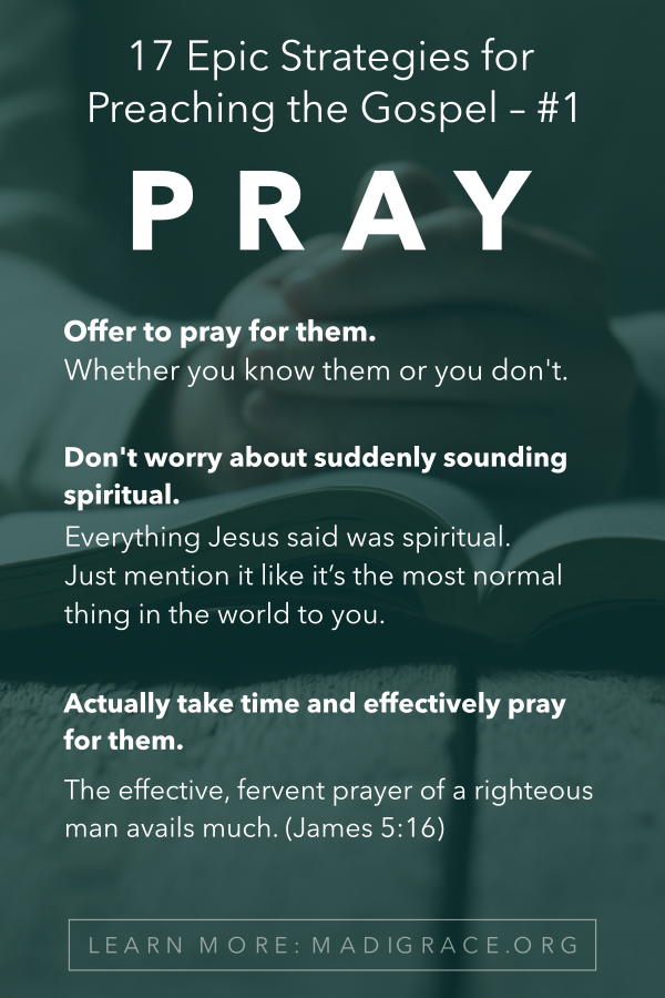 17 Epic Strategies for Preaching the Gospel – Life Undefeated